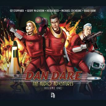 Dan Dare: The Audio Adventures - Volume 1