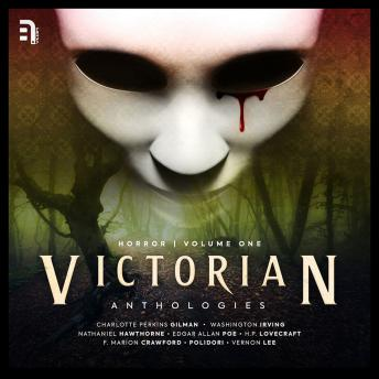 Victorian Anthologies: Horror - Volume 1