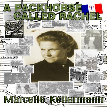 Packhorse Called Rachel, Marcelle Kellermann