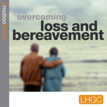 Emotion Download  Stopping Loss and Bereavement Deppression, Andrew Richardson