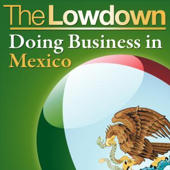Lowdown: Doing Business in Mexico, Christopher West