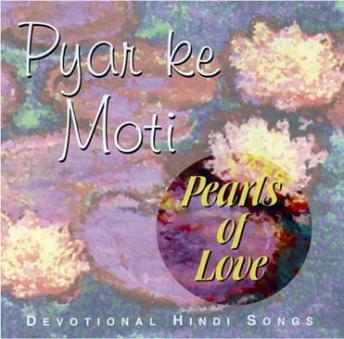Download Pyar Ki Moti Pearls Of love: Devotional Hindi Songs by Brahma  Khumaris