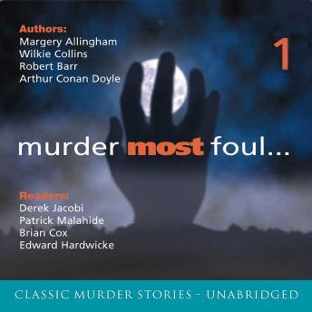 Murder Most Foul: Volume 1, Various Authors