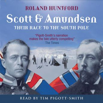 Scott & Amundsen, Roland Huntford