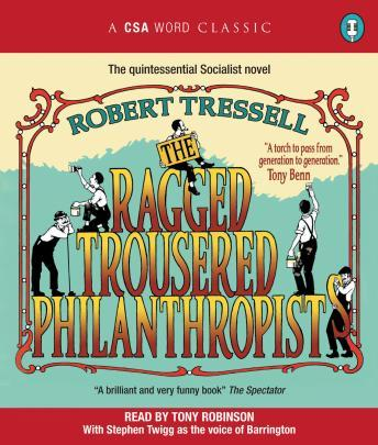 Ragged Trousered Philanthropists, Robert Tressell