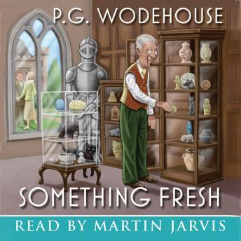 Something Fresh, P.G. Wodehouse