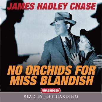No Orchids For Miss Blandish, James Hadley Chase