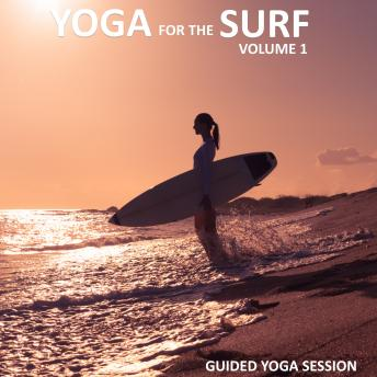 Download Yoga for the Surf Vol 1 by Sue Fuller