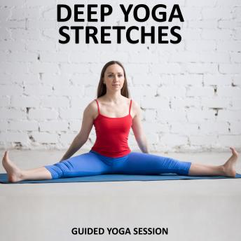 Deep Yoga Stretches, Sue Fuller