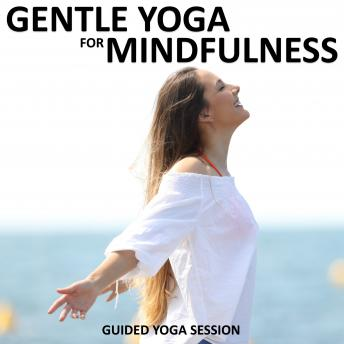 Gentle Yoga for Mindfulness, Sue Fuller