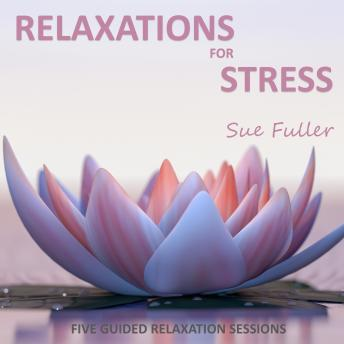 Relaxations for Stress