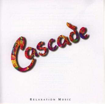 Cascade: Relaxation Music