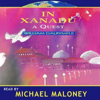 In Xanadu, William Dalrymple