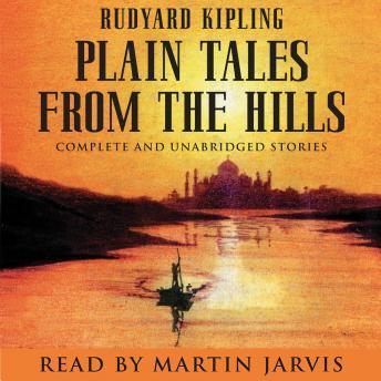 Plain Tales From The Hills, Rudyard Kipling