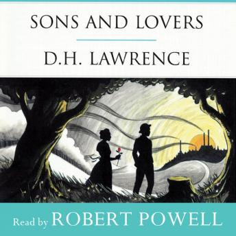 Sons and Lovers, D.H. Lawrence