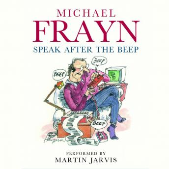 Speak After The Beep, Michael Frayn