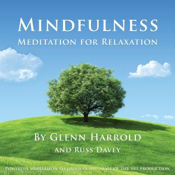 Mindfulness Meditation for Relaxation, Russ Davey, Glenn Harrold