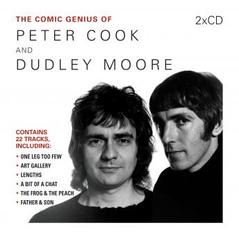 Comic Genius of Peter Cook and Dudley Moore, Dudley Moore, Peter Cook