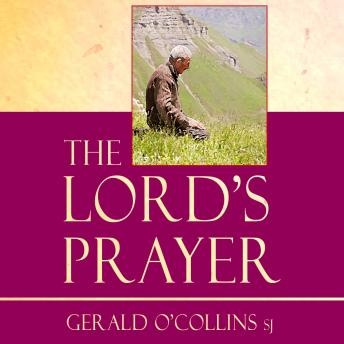 Lord's Prayer, Gerald O\'Collins