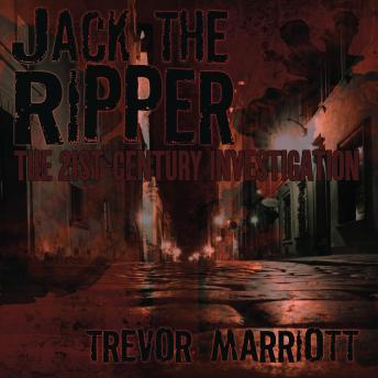 Download Jack the Ripper: The 21st Century Investigation by Trevor Marriott