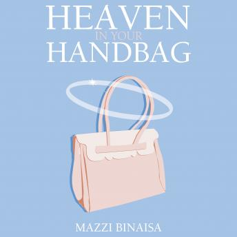 Heaven in Your Handbag: A Devotional for the Modern Woman sample.