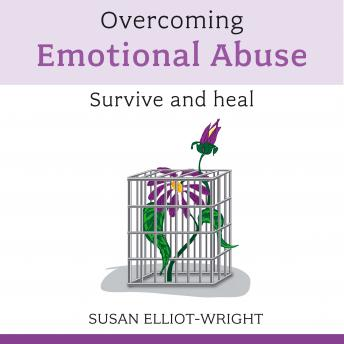 Overcoming Emotional Abuse, Susan Elliot Wright
