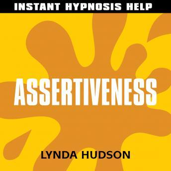 Assertiveness: Help for people in a hurry!, Lynda Hudson