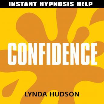 Confidence: Help for people in a hurry!, Lynda Hudson