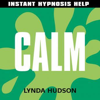 Calm: Help for people in a hurry!, Lynda Hudson
