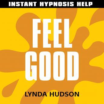 Feel Good: Help for people in a hurry!, Lynda Hudson