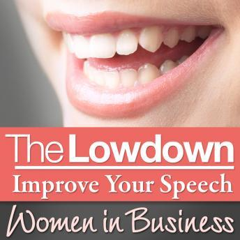 Lowdown: Improve Your Speech: Women in Business, Sarah Stephenson