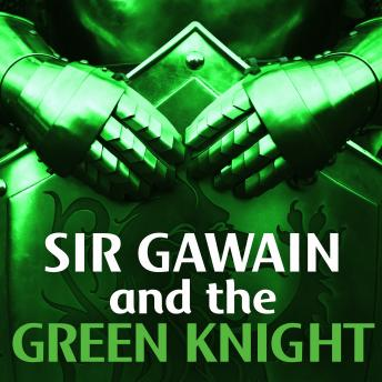 Sir Gawain and the Green Knight, Anonymous