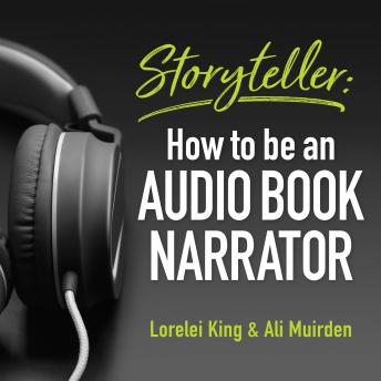 Storyteller: how to be an audio book narrator