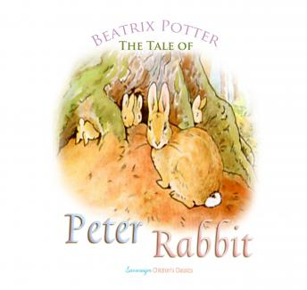 Peter Rabbit (Children's Classics), Beatrix Potter