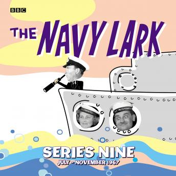 The Navy Lark Collection: Series 9: July - November 1967