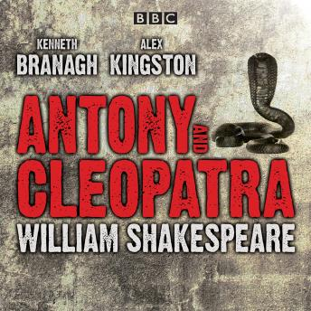 Antony and Cleopatra: Drama, Audio book by William Shakespeare