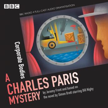 Download Charles Paris: Corporate Bodies: A BBC Radio 4 full-cast dramatisation by Simon Brett, Jeremy Front