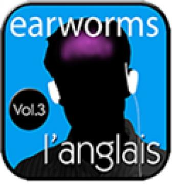 l'anglais Volume 3, Earworms MBT