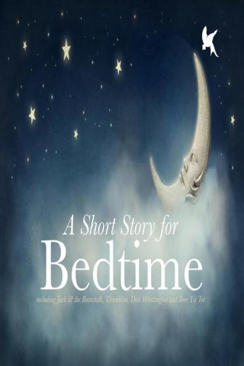 A Short Story For Bedtime
