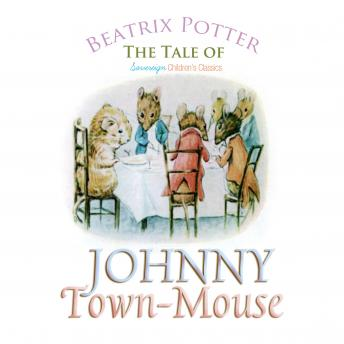 Tale of Johnny Town-Mouse (Children's Classics), Beatrix Potter