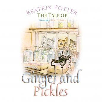 Tale of Ginger and Pickles (Children's Classics), Beatrix Potter