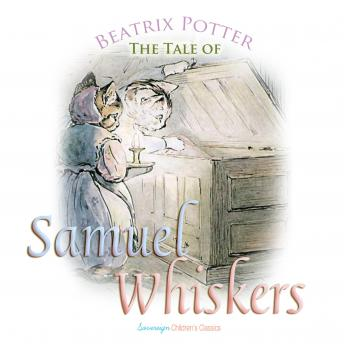 Tale of Samuel Whiskers (Children's Classics), Beatrix Potter