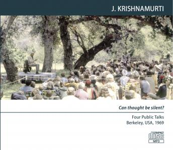 True revolution: Berkeley 1969 - Public Talk 4, Jiddu Krishnamurti