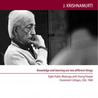 Thought is the cause of fear: Claremont 1968 - Students Talk 2, Jiddu Krishnamurti