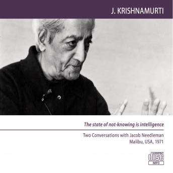 role of the teacher: Malibu 1971 - Dialogue 1, Jiddu Krishnamurti