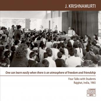 Why does one have to have order in life?: Rajghat 1965 - School Talk (Students) 3, Jiddu Krishnamurti