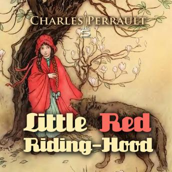 Little Red Riding-Hood (Children's Classics), Charles Perrault