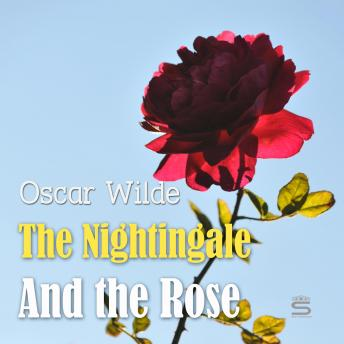 Nightingale And the Rose (Children's Classics), Oscar Wilde