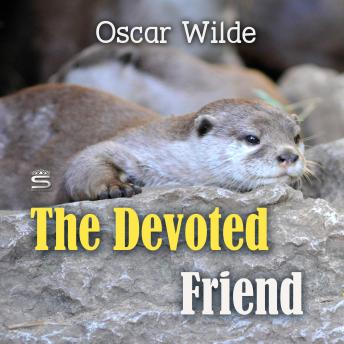 Devoted Friend (Children's Classics), Oscar Wilde