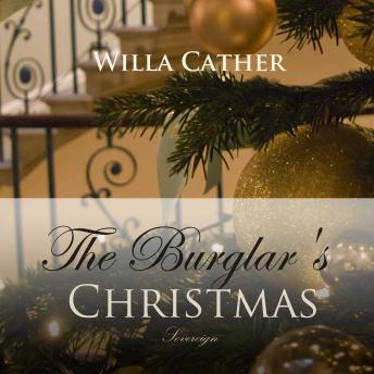 Burglar's Christmas (Christmas Books), Willa Cather
